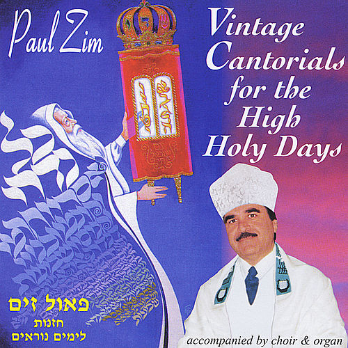 Vintage Cantorials for the High Holidays by Paul Zim