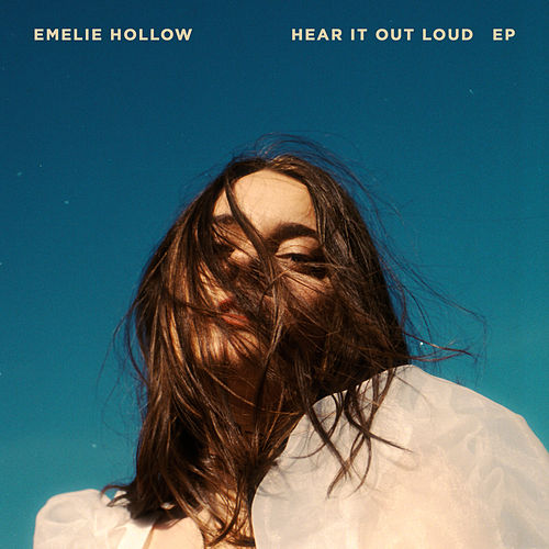 Hear It Out Loud by Emelie Hollow