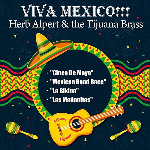 Viva Mexico!!! (Herb Alpert & the Tijuana Brass) de Herb Alpert