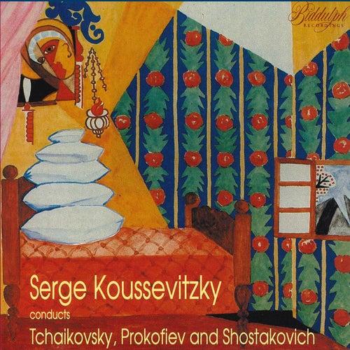 Koussevitzky Conducts Prokofiev, Shostakovich, and Tchaikovsky by Serge Koussevitzky