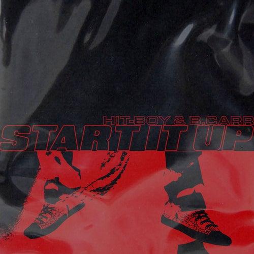 Start It Up by Hit-Boy