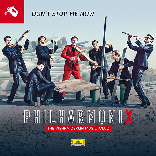 Don't Stop Me Now (Philharmonix Version) von Philharmonix