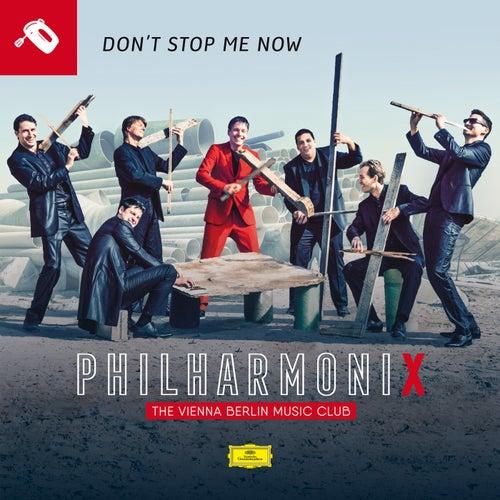 Don't Stop Me Now (Philharmonix Version) de Philharmonix