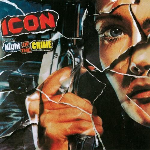 Night Of The Crime de Icon