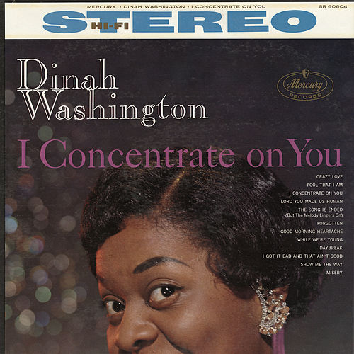 I Concentrate On You de Dinah Washington