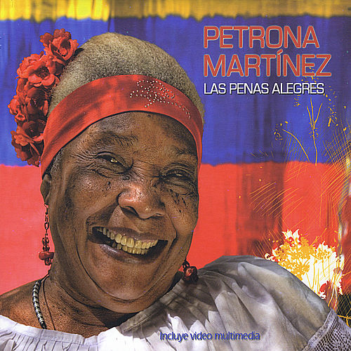 Las Penas Alegres de Petrona Martínez