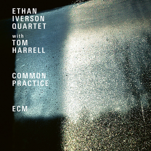 Common Practice (Live At The Village Vanguard / 2017) de Ethan Iverson Quartet
