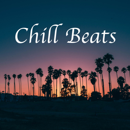 Chill Beats by Various Artists