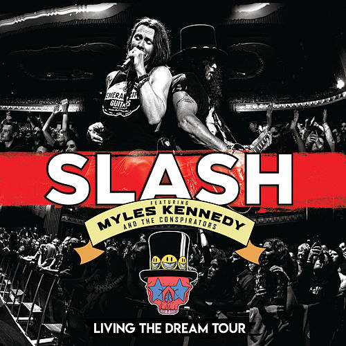 Living The Dream Tour (Live) de Slash