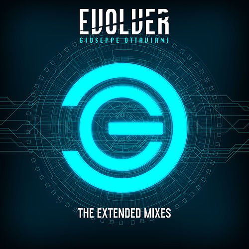 Evolver (The Extended Mixes) von Giuseppe Ottaviani