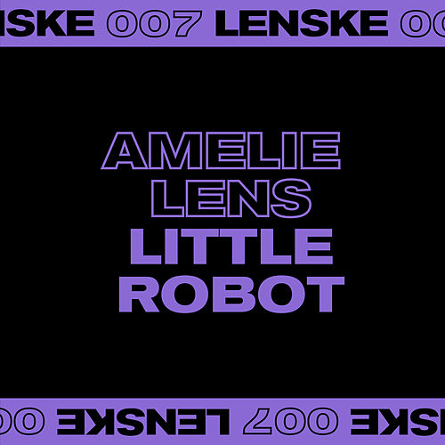 Little Robot EP di Amelie Lens