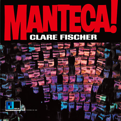 Manteca! by Clare Fischer