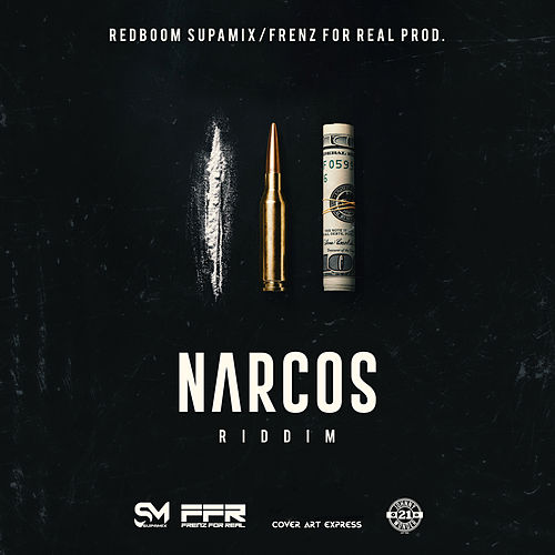 Narcos Riddim by Various Artists
