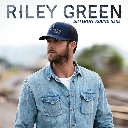 Different 'Round Here by Riley Green