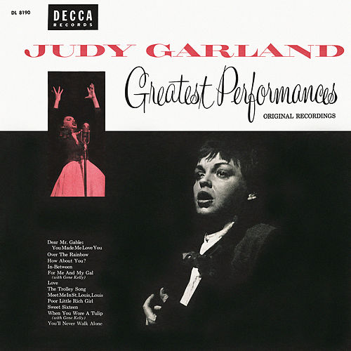 Greatest Performances Original Recordings by Judy Garland
