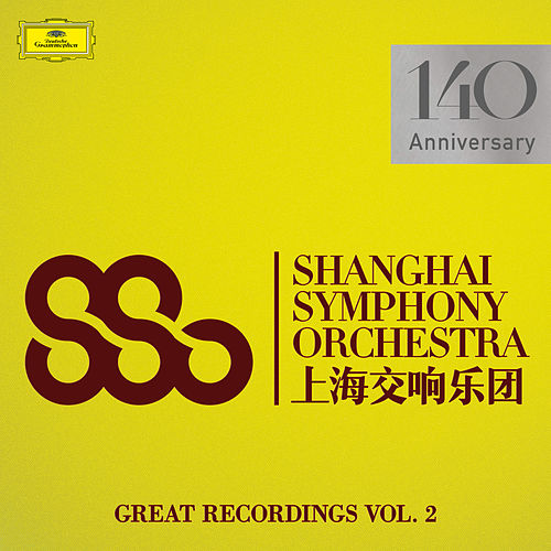 Great Recordings (Vol. 2) by Shanghai Symphony Orchestra