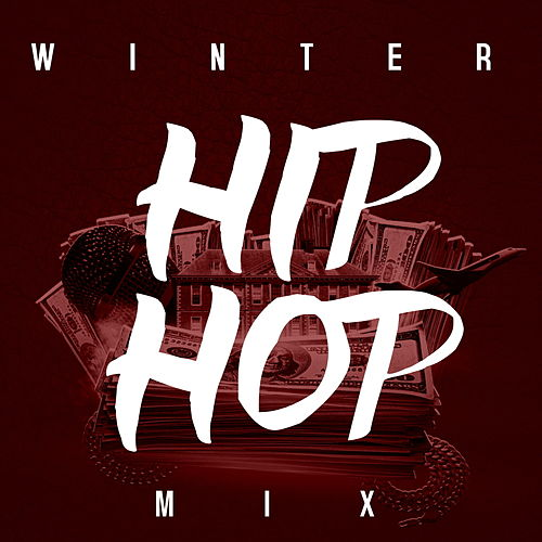 Winter Hip Hop Mix by Various Artists