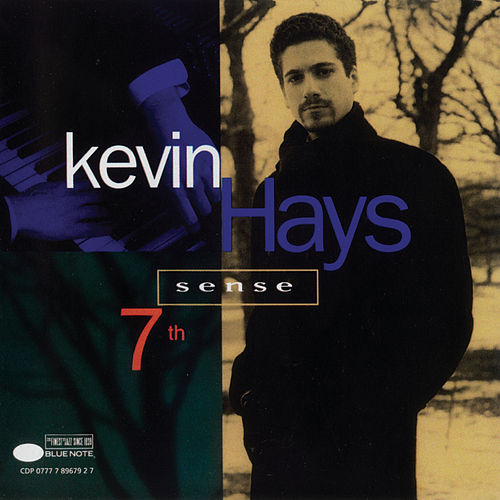7th Sense by Kevin Hays