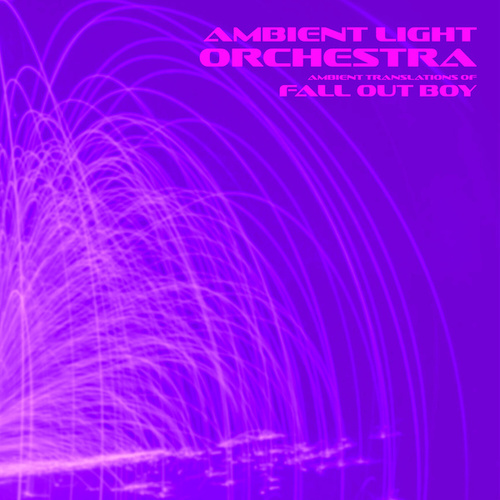 ALO Performs Fall Out Boy de Ambient Light Orchestra