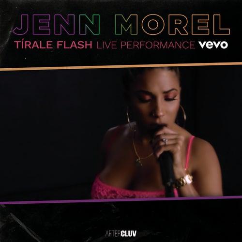 Tírale Flash (Live Sessions At Vevo) de Jenn Morel