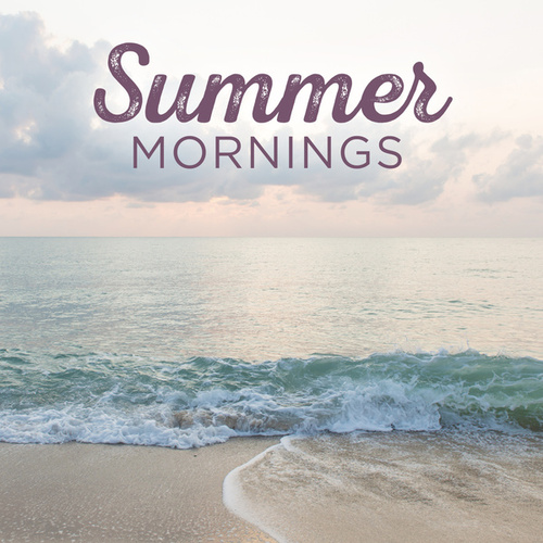 Summer Mornings de Various Artists