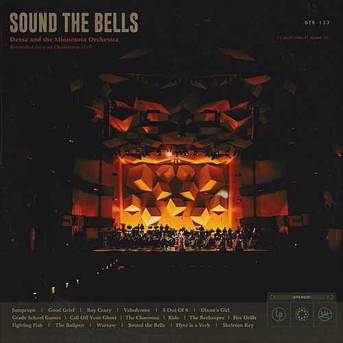 Sound the Bells: Recorded Live at Orchestra Hall de Dessa