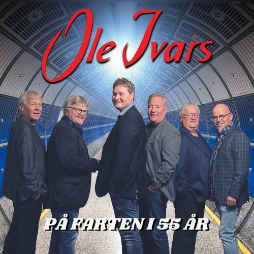 På farten i 55 år by Ole Ivars