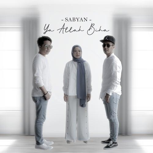 Ya Allah Biha (Remastered 2019) de Sabyan