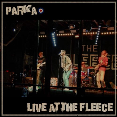 Live at the Fleece by Parka