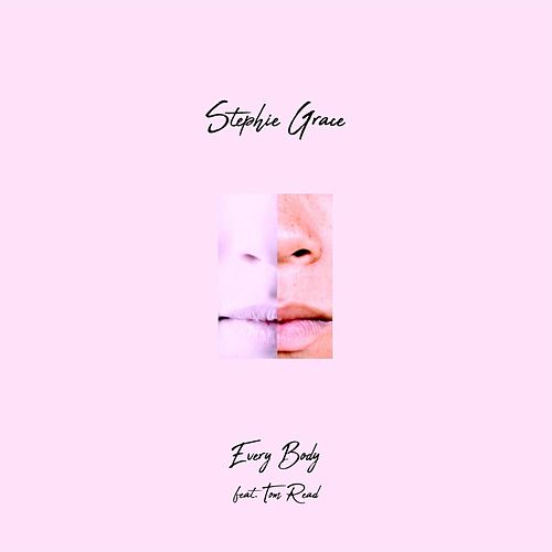 Every Body by Stephie Grace