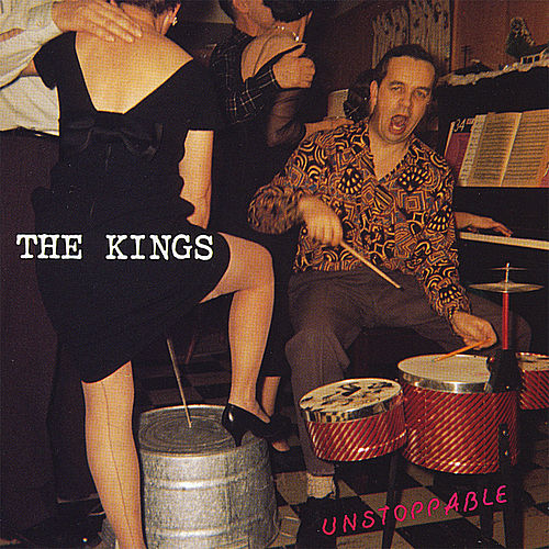 Unstoppable de The Kings