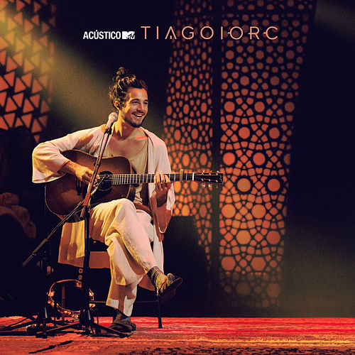 Acústico MTV Tiago Iorc (Ao Vivo) de Tiago Iorc