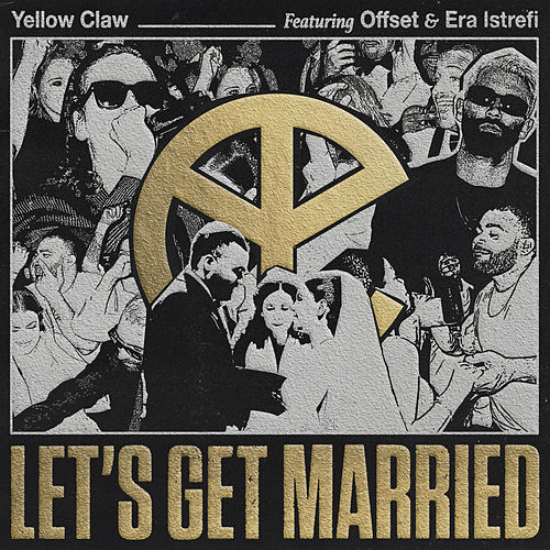 Let's Get Married de Yellow Claw
