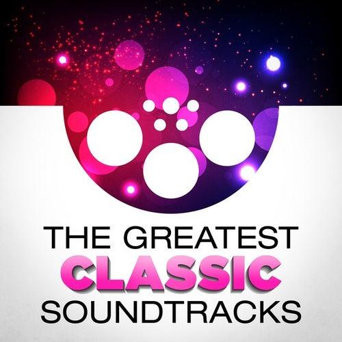 The Greatest Classic Soundtracks de Various Artists