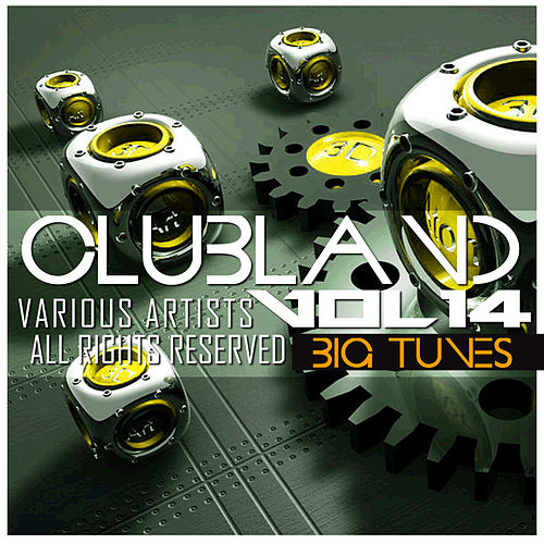 Clubland, Vol. 14 by Various