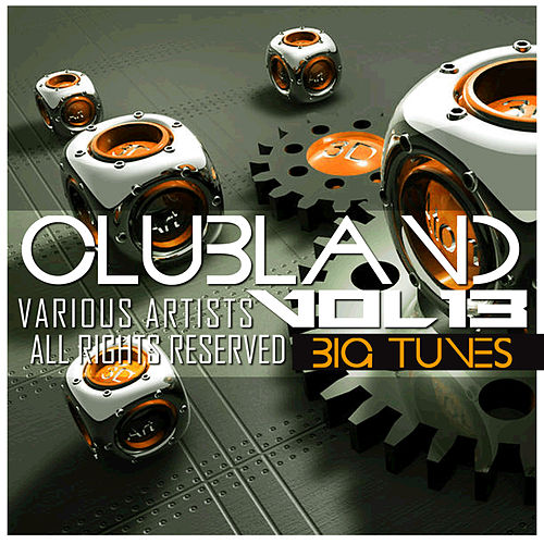 Clubland, Vol. 13 by Various