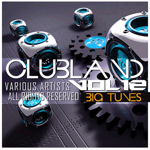 Clubland, Vol. 12 by Various