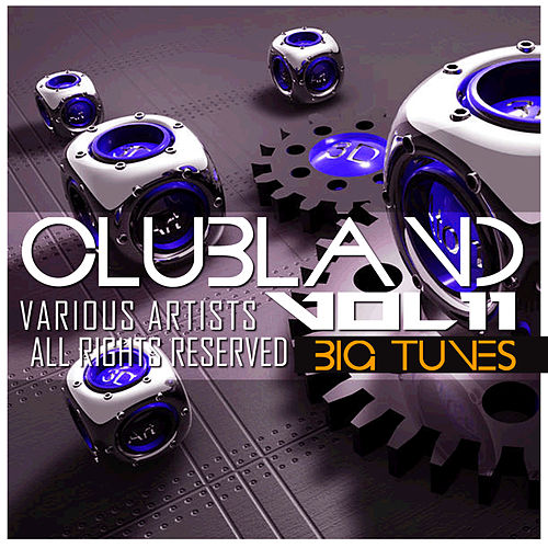 Clubland, Vol. 11 by Various