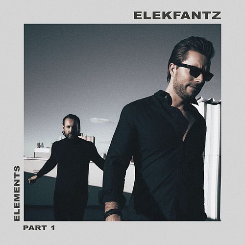 ELEMENTS: Part 1 de Elekfantz