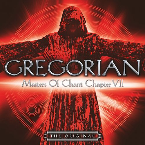 Masters of Chant: Chapter VII von Gregorian
