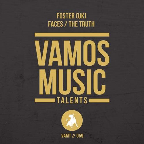 Faces / The Truth von Foster