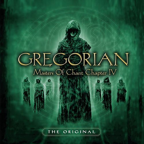 Masters of Chant: Chapter IV von Gregorian
