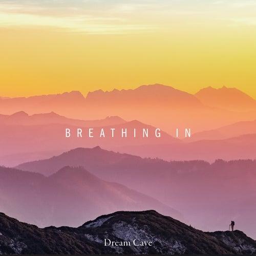 Breathing In de Dream Cave