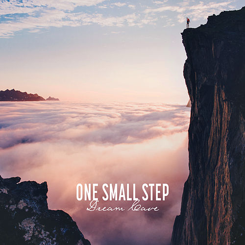 One Small Step de Dream Cave