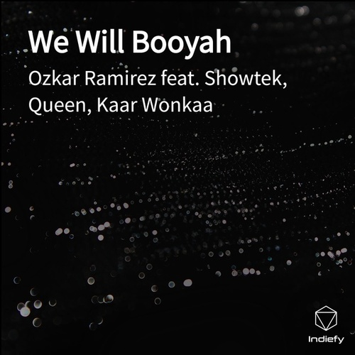 We Will Booyah de Ozkar Ramirez