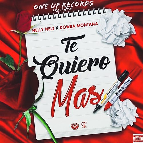 Te Quiero Mas by Nelly Nelz