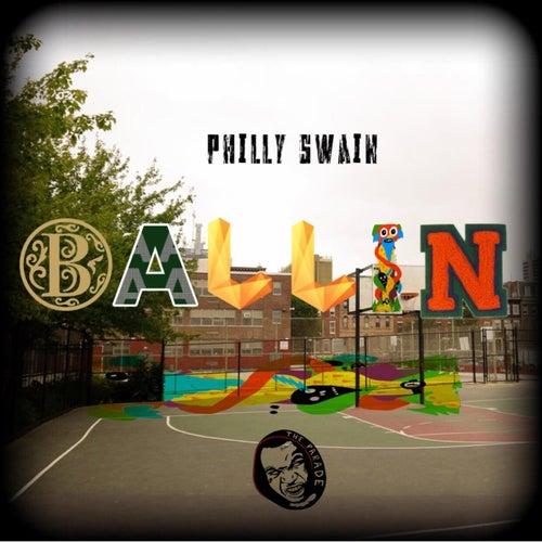 Ballin' von Philly Swain