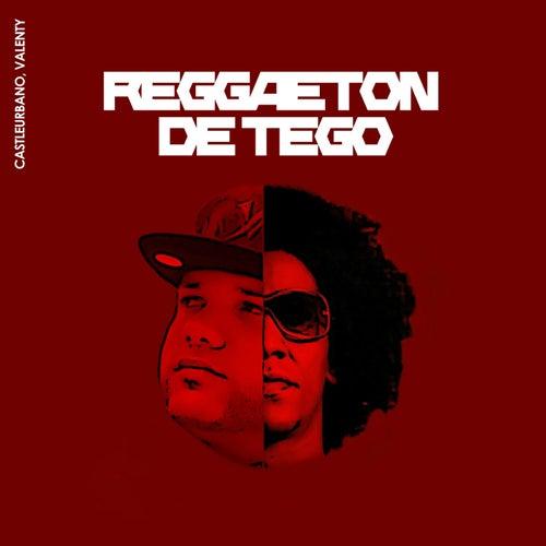 Reggaeton de Tego de Castleurbano