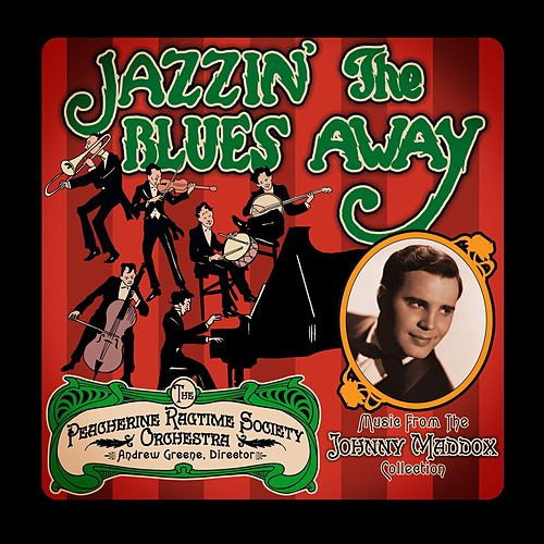 Jazzin' the Blues Away de Peacherine Ragtime Society Orchestra