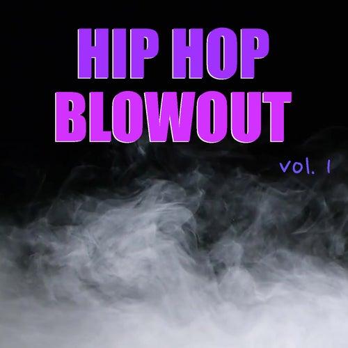 Hip Hop Blowout vol. 1 de Various Artists
